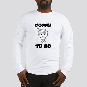 mummy to be Long Sleeve T-Shirt